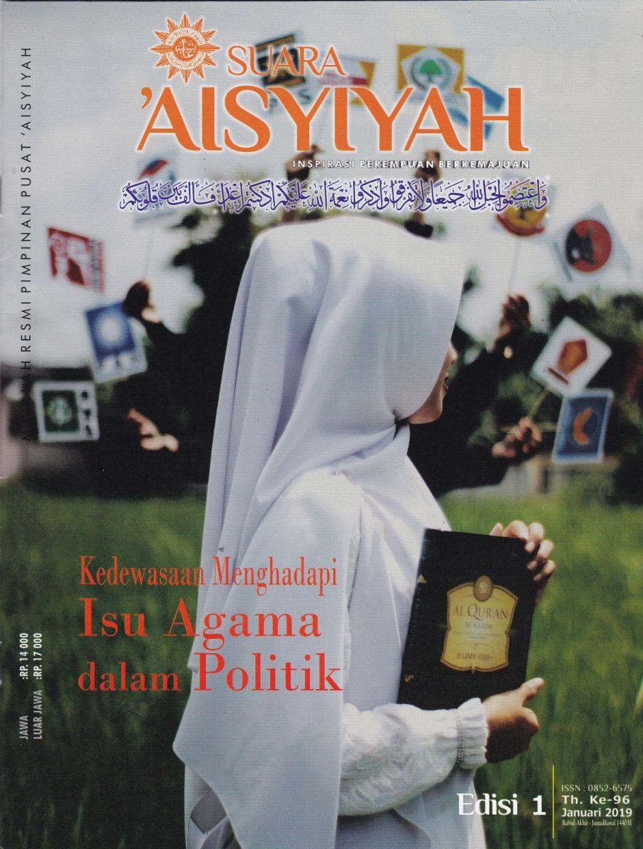 """Edisi 1 Januari 2019 """"Kedewasaan Menghadapi Isu Agama dalam Politik"""""""